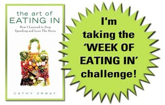 I'm taking the Week of Eating In Challenge!